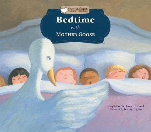 9781616411435: Bedtime With Mother Goose (Mother Goose Nursery Rhymes)