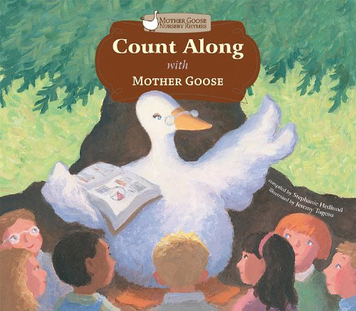 Count Along With Mother Goose (Mother Goose Nursery Rhymes) (1616411449) by Mother Goose