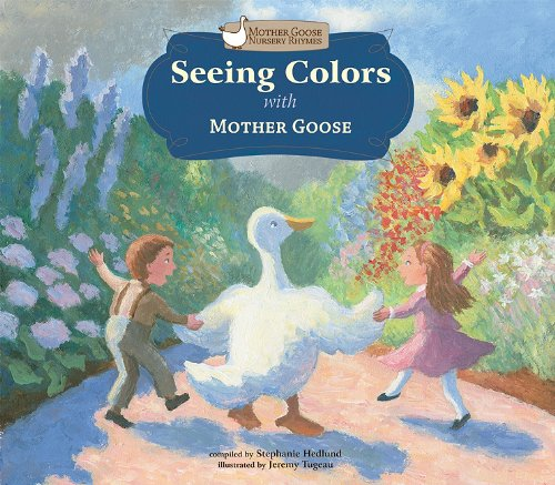 9781616411466: Seeing Colors With Mother Goose (Mother Goose Nursery Rhymes)