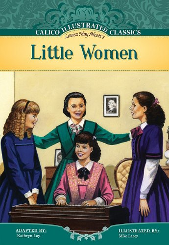 9781616416171: Little Women (Calico Illustrated Classics)