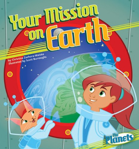 9781616416775: Your Mission on Earth (The Planets)