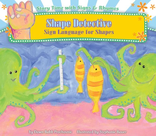 9781616418403: Shape Detective: Sign Language for Shapes (Story Time with Signs & Rhymes)