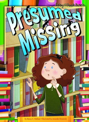 9781616419172: Presumed Missing (Abby and the Book Bunch)