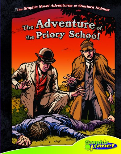 9781616419738: Adventure of the Priory School (The Graphic Novel Adventures of Sherlock Holmes)