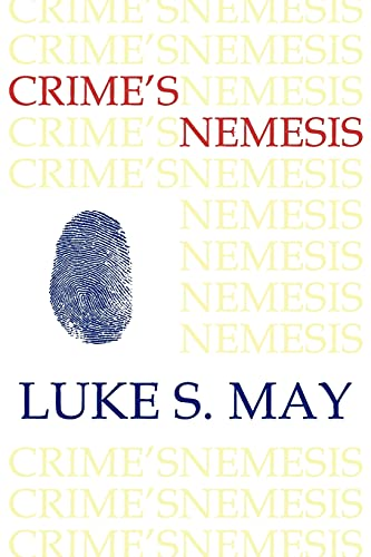 9781616460839: Crime's Nemesis (Historical Forensics and Criminology)