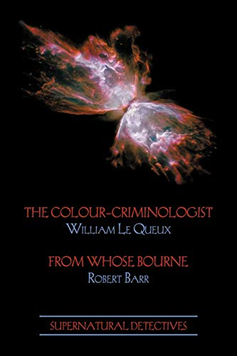 9781616461317: Supernatural Detectives 5: The Colour-Criminologist / From Whose Bourne