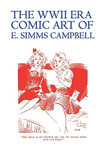 The WWII Era Comic Art of E. Simms Campbell Cuties in Arms More Cuties in Arms: E. Simms Campbell