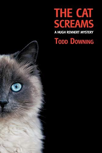 9781616461485: The Cat Screams (a Hugh Rennert Mystery)