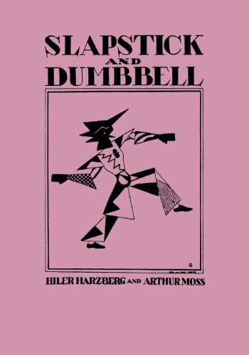 9781616461782: Slapstick and Dumbbell: A Casual Survey of Clowns and Clowning (Facsimile Reprint)