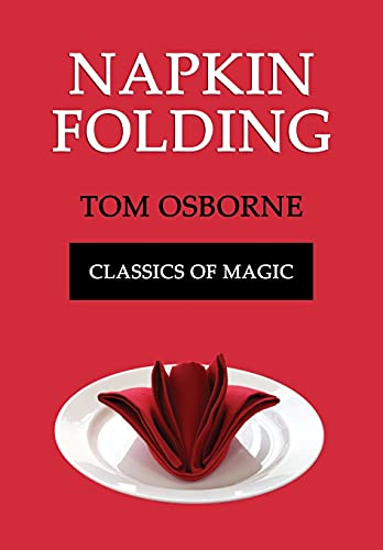 9781616461874: Napkin Folding (Classics of Magic)