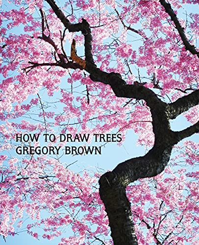 How to Draw Trees (Facsimile Reprint) (Paperback): Professor Gregory Brown