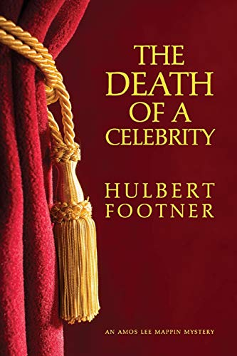 9781616462635: The Death of a Celebrity (an Amos Lee Mappin Mystery)
