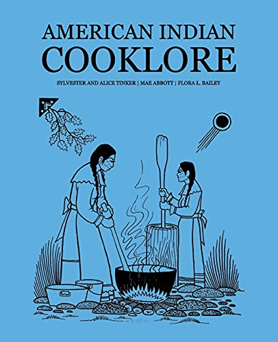 American Indian Cooklore (Classic Reprints) (Paperback): Sylvester Tinker, Mae