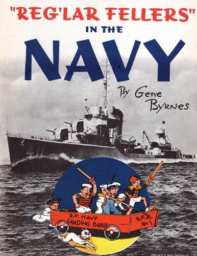 Reg'lar Fellers in the Navy: (A Ww2: Byrnes, Gene