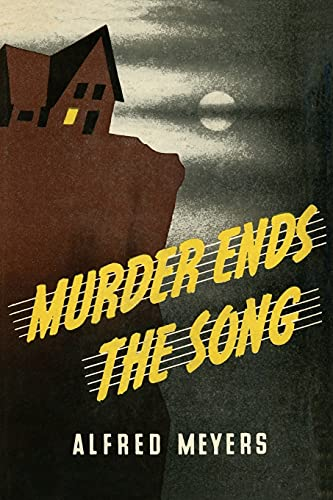 9781616462987: Murder Ends the Song