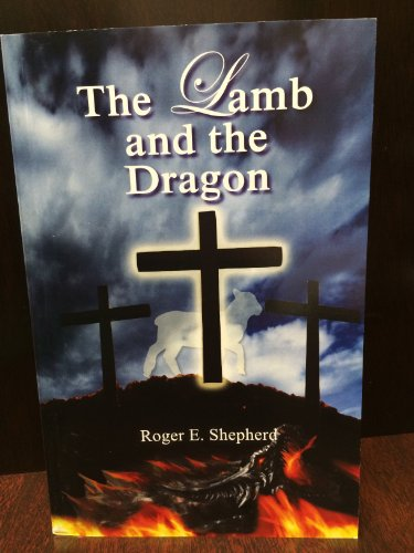 9781616470081: The Lamb and the Dragon