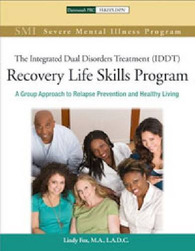 9781616491161: Recovery Life Skills Program IDDT: A Group Approach to Relapse Prevention and Healthy Living