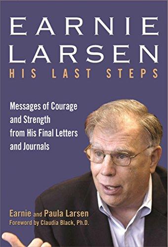 Earnie Larsen: His Last Steps: Larsen, Earnie, Larsen,