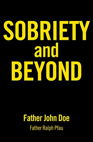 9781616494735: Sobriety and Beyond