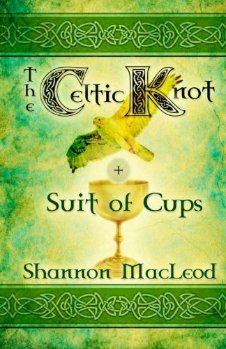 9781616504298: The Celtic Knot: Suit of Cups (Arcana Love) (Volume 1)