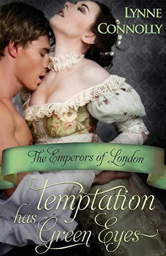 Temptation Has Green Eyes: Connolly, Lynne
