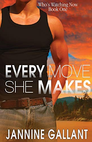 Every Move She Makes: Jannine Gallant