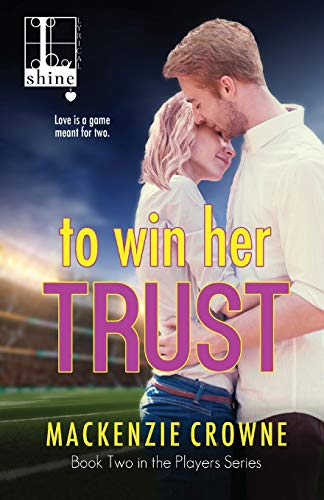 9781616507404: To Win Her Trust