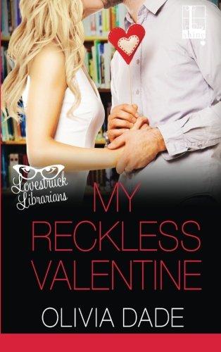 9781616509361: My Reckless Valentine