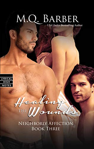 9781616509439: Healing the Wounds (Neighborly Affection)
