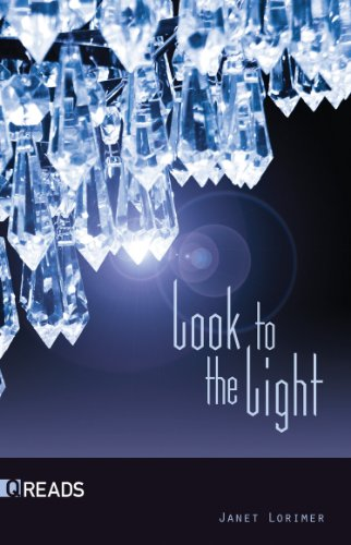 Look to the Light-Quickreads (Quickreads, Series 2): Lorimer, Janet