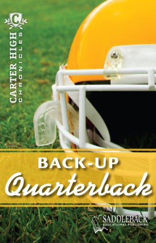 9781616513030: Back-Up Quarterback-2011 (Carter High Chronicles)