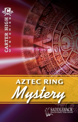 9781616515614: Aztec Ring Mystery (Carter High Mysteries)
