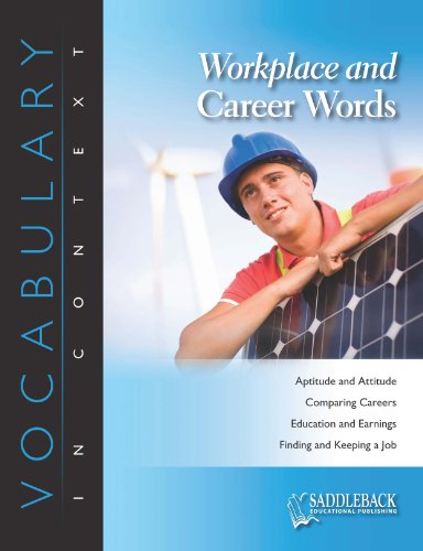 Workplace and Career Words (Vocabulary in Context (Saddleback Educational)): Saddleback Educational...