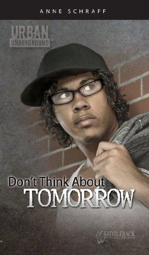 9781616516642: Don't Think About Tomorrow (Urban Underground #23)