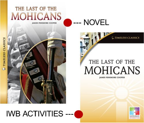 9781616517342: The Last of the Mohicans (Timeless Classics) IWB (Easy-To-Use Interactive Smart Board Lessons (Timeless Classi) (Easy-to-Use Interactive Smart Board Lessons: Timeless Classics)