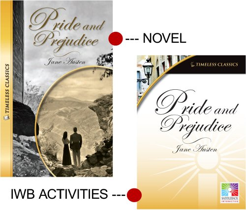Pride and Prejudice (Timeless Classics) IWB (Easy-To-Use Interactive Smart Board Lessons (Timeless ...