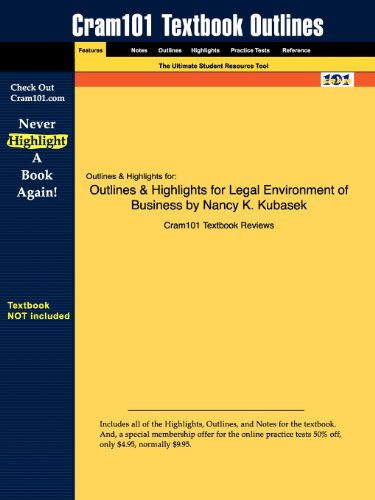 9781616546250: Outlines & Highlights for Legal Environment of Business by Nancy K. Kubasek