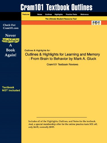 Outlines Highlights for Learning and Memory: From Brain to Behavior by Mark A. Gluck