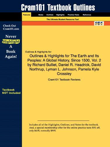 Outlines Highlights for the Earth and Its Peoples: A Global History, Since 1500, Vol. 2 by Richard ...