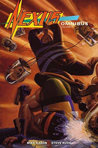 Nexus Omnibus Volume 5: Mike Baron