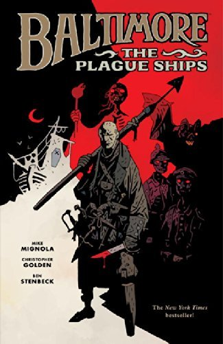 9781616550448: [(Baltimore: Plague Ships)] [Author: Ben Stenbeck] published on (January, 2012)