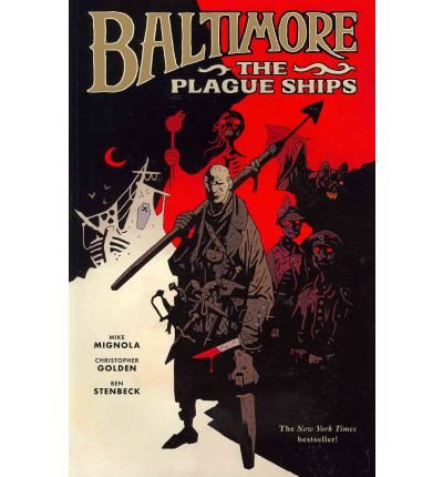 9781616550448: Baltimore: The Plague Ships TP