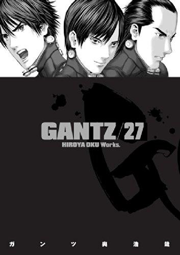 Gantz Volume 27: Oku, Hiroya