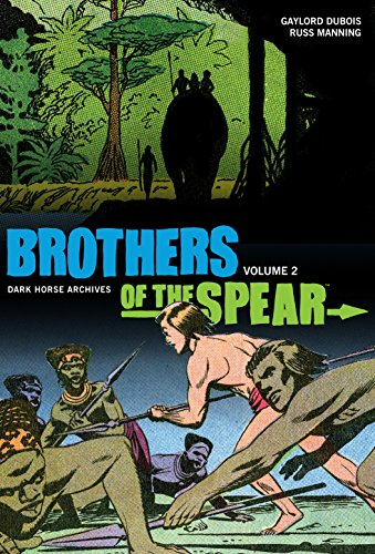 Brothers of the Spear Vol. 2 (Dark Horse Archives): DuBois, Gaylord