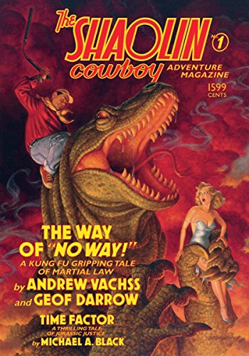 9781616550561: 1: The Shaolin Cowboy Adventure Magazine: The Way of No Way!