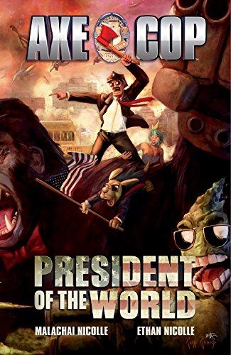 9781616550578: Axe Cop Vol. 4: President of the World