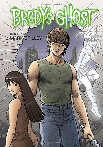 9781616551292: Brody's Ghost Volume 4