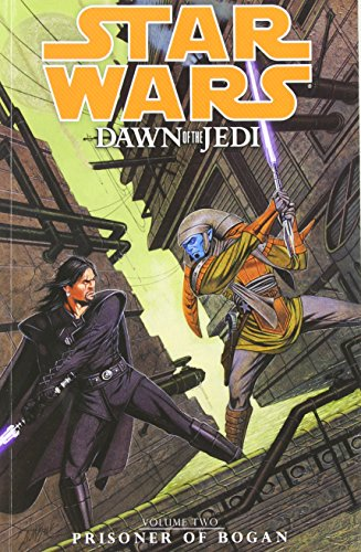 9781616551445: Star Wars: Dawn of the Jedi Volume 2 - Prisoner of Bogan (Star Wars: Dawn of the Jedi (Numbered))