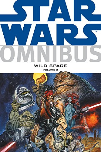 Star Wars Omnibus: Wild Space Volume 2 (161655147X) by Sergio Aragones; Robert E. Barnes; Ryan Church; Mark Evanier; Others