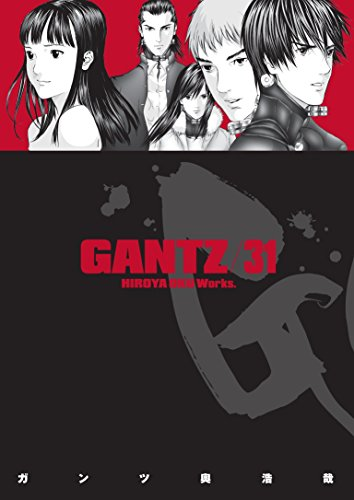Gantz Volume 31: Oku, Hiroya